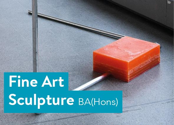 Fine Art Sculpture BA(Hons)