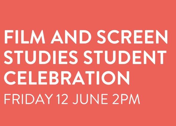 Film and Screen Studies Student Celebration