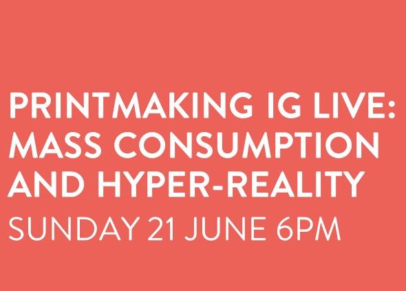 Printmaking IG Live Event - 21 June 6pm