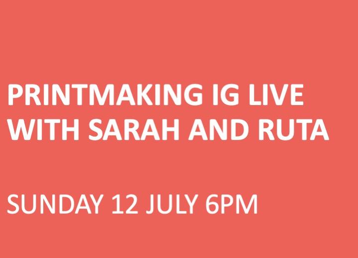Printmaking IG Live with Sarah and Ruta