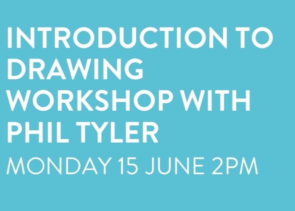 Introduction to Drawing Workshop with Phil Tyler